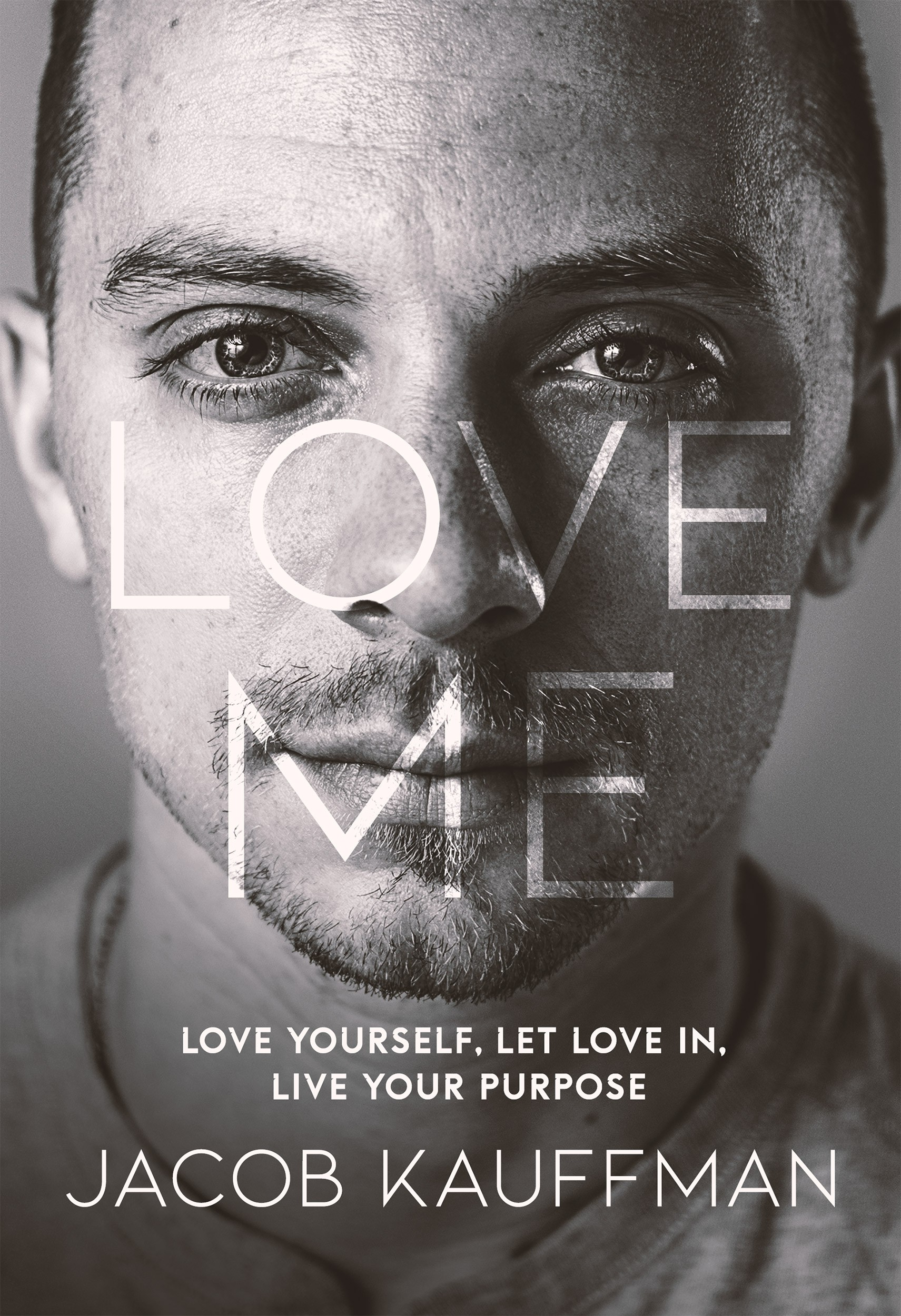 NEW YORK TIMES BESTSELLER: Love Me
