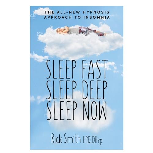Sleep fast, Sleep Deep, Sleep Now