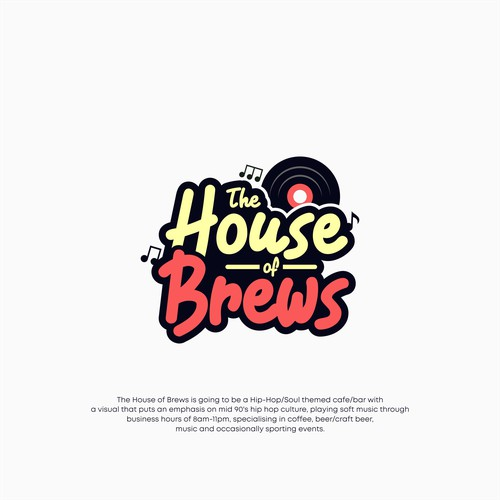 "Hip-Hop themed ""House of Brews"" cafe/bar - Specialising in music, coffee, beer, relaxed atmosphere90"