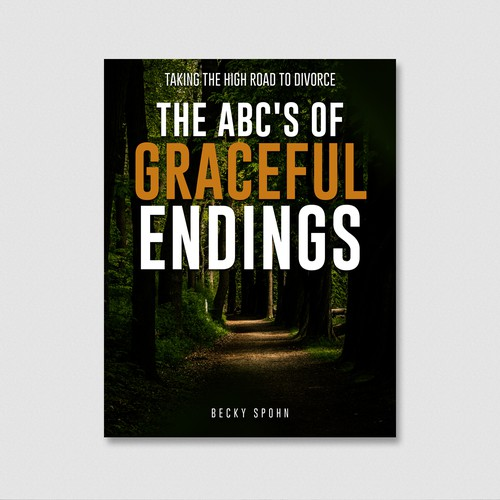 The  ABC'S OF GRACEFUL ENDING