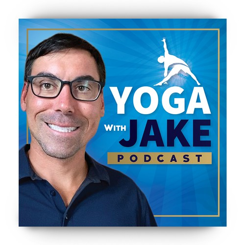 """The Yoga With Jake Podcast """"throw down!"""""""