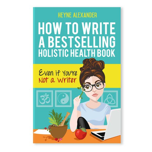 How to write a bestselling holistic health book