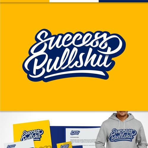 Success Bullshit