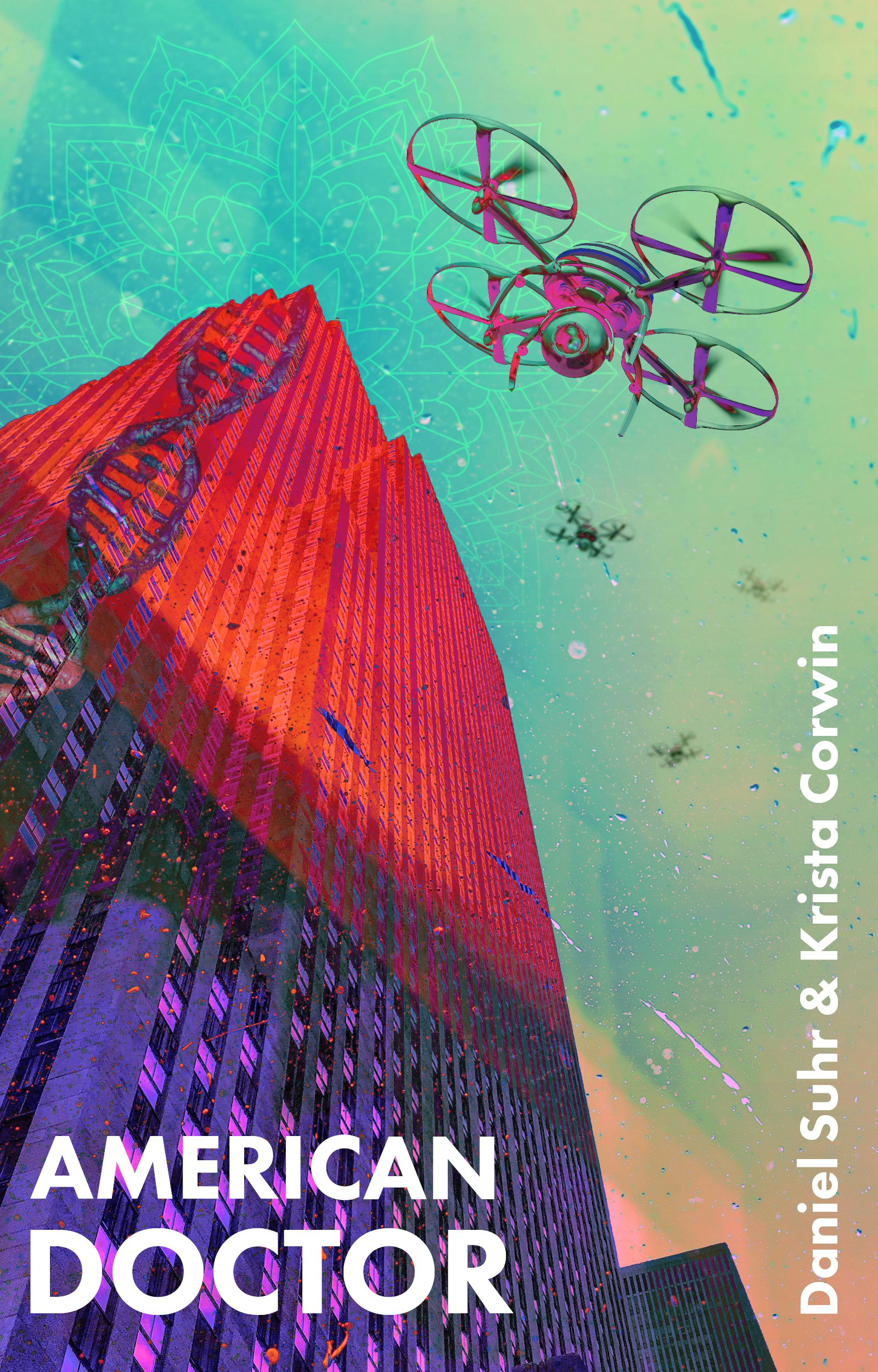 Urban/psychedelic medical thriller with diverse characters needs e-book cover