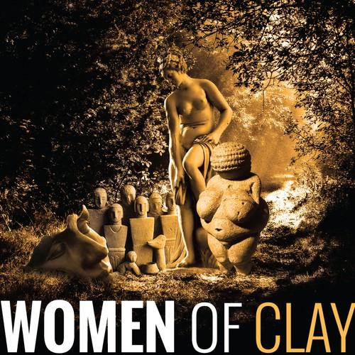 WOMEN OF CLAY