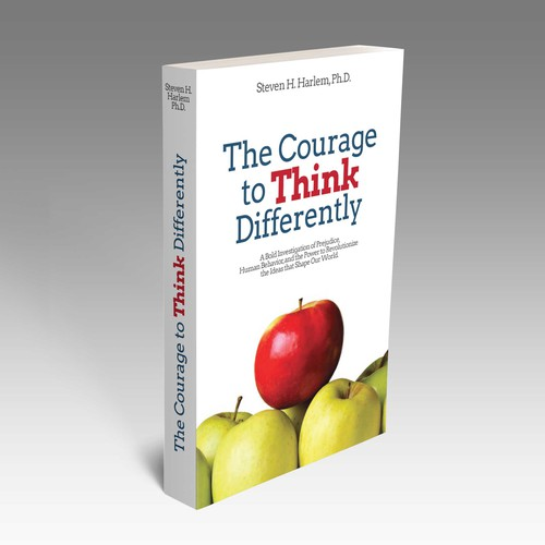 The Courage to Think Differently