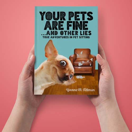 Wit funny cover for a book about pets sitting.