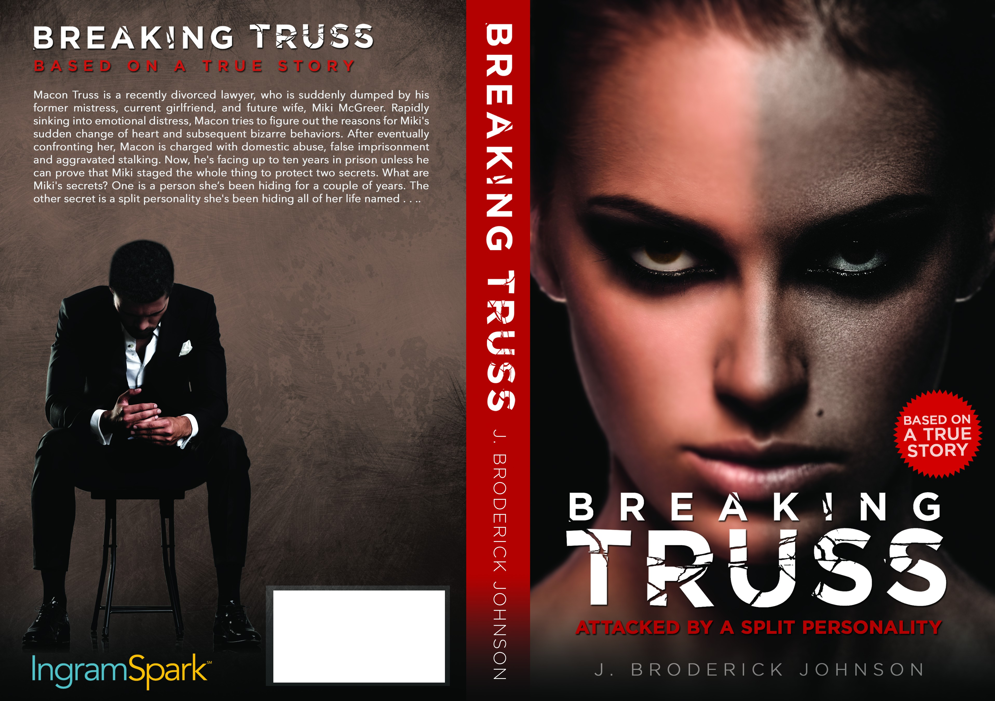 Need book cover for true story of lawyer whose life is ruined by girlfriend who has split personality