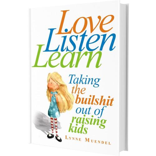 Love, listen, learn