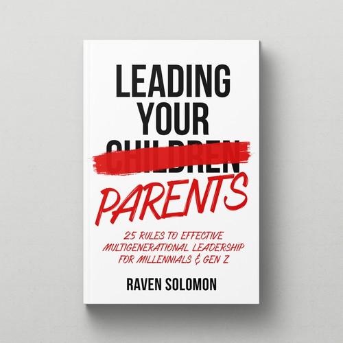 LEADING YOUR PARENTS