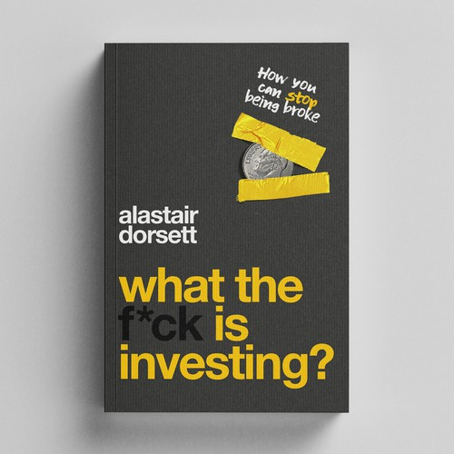 Book cover design for What The F*ck Is Invesying?
