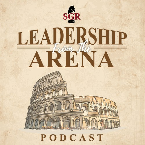 Podcast Artwork of Leadership from the Arena