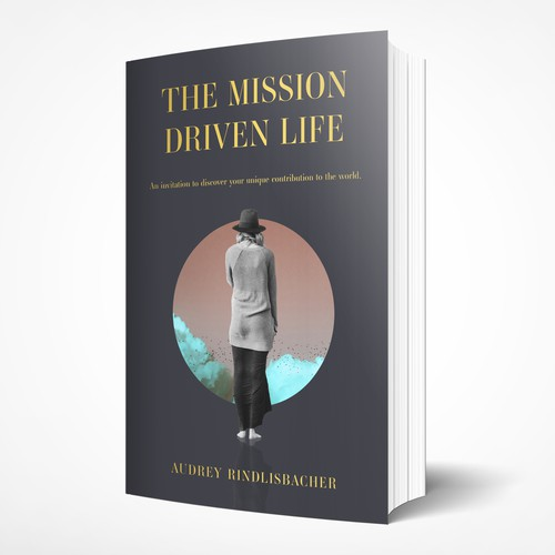 The Mission Driven Life