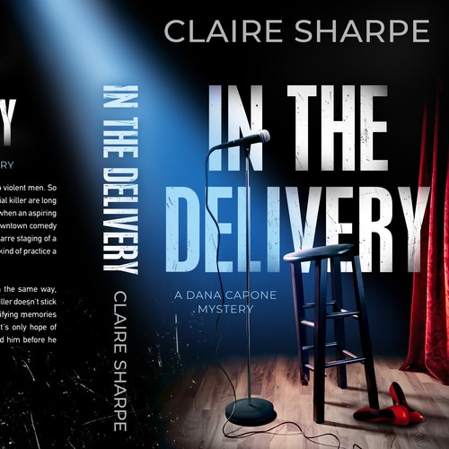 In the Delivery - a Dana Capone Mystery