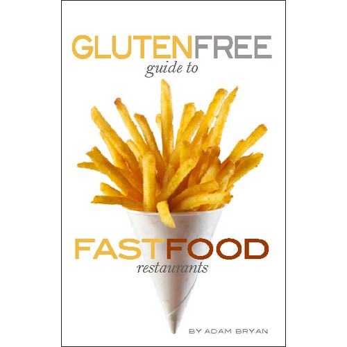 Gluten Free Guide to Fast Food Restaurants Book Cover