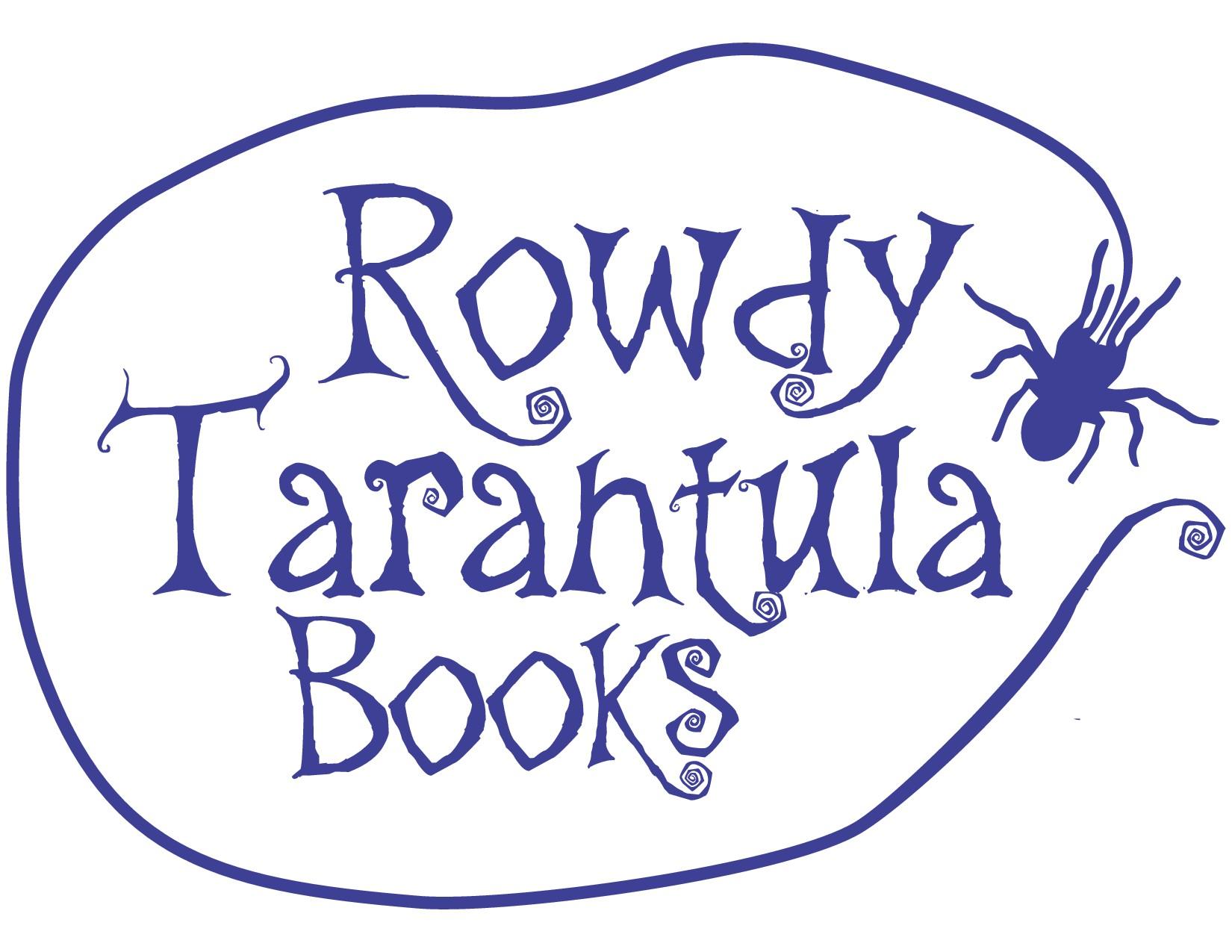 The Rowdy Tarantula