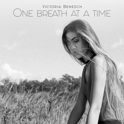One Breath at a Time / Victoria Benesch