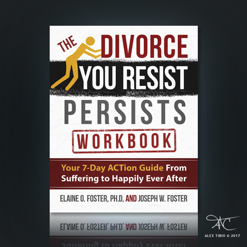 "Book cover design for ""The Divorce You Resist Persists"""