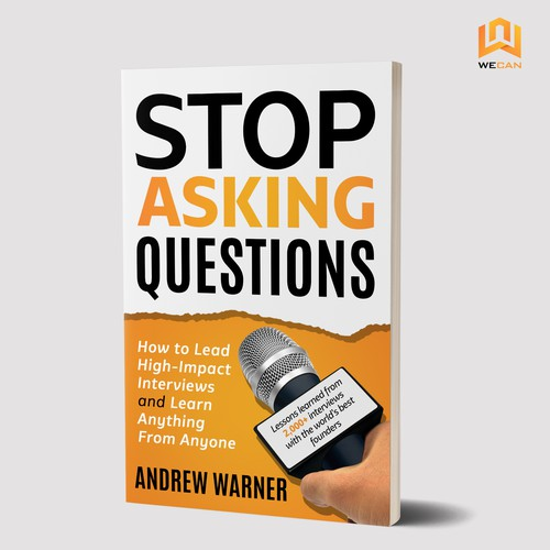 Stop Asking Questions