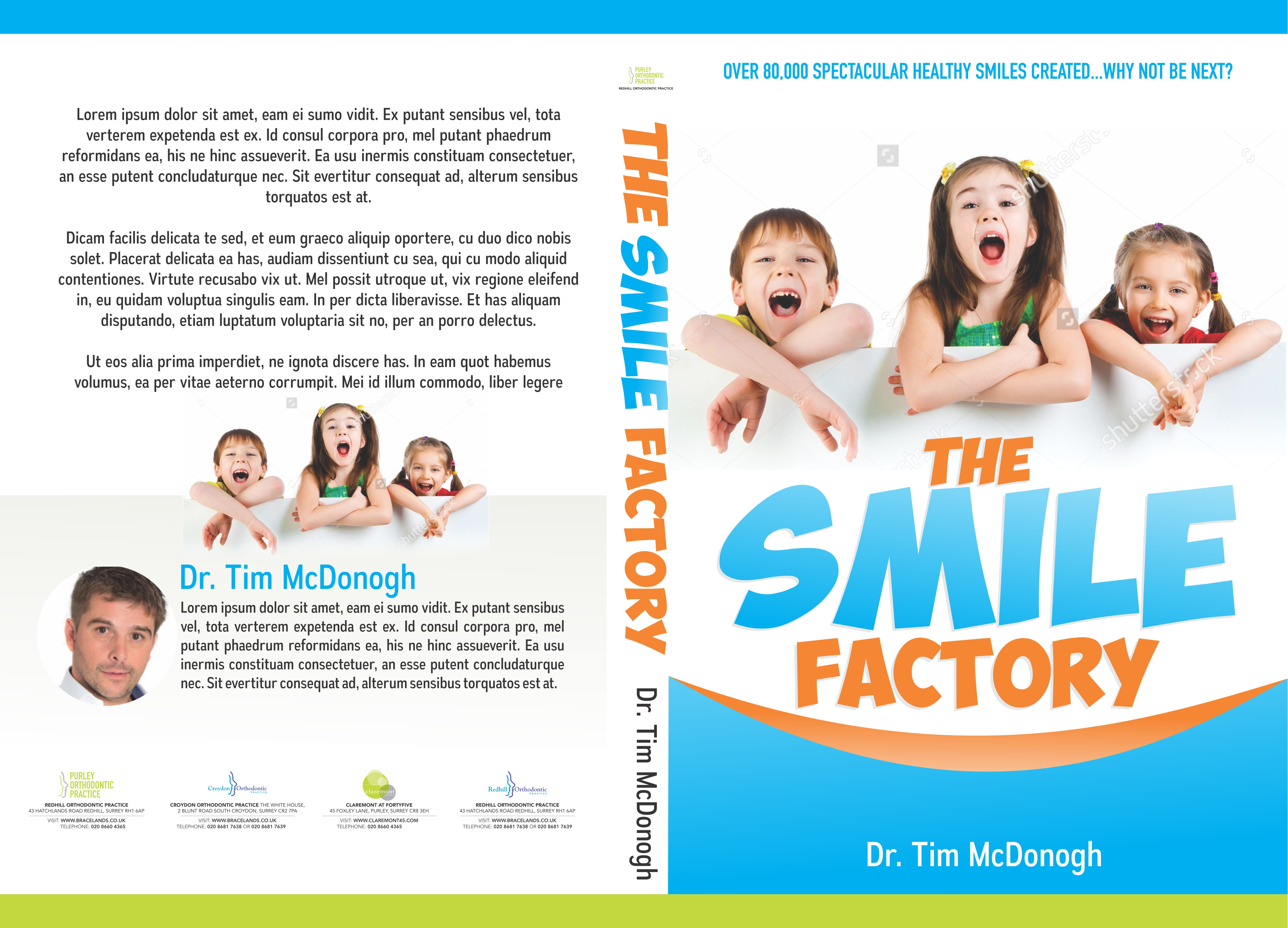 Design a contemporary Orthodontic book front and back cover.Its called The smile factory