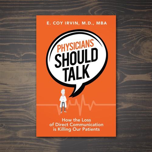 Physicians Should Talk