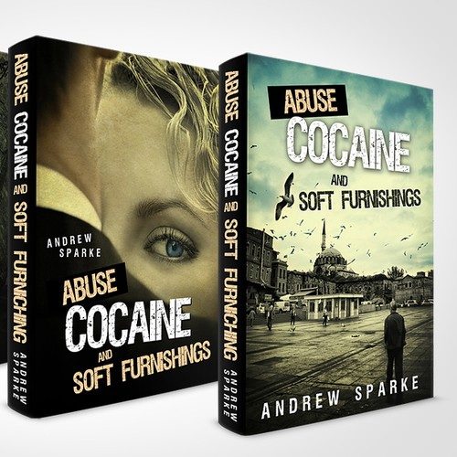 """New book jacket for """"Abuse Cocaine & Soft Furnishings"""""""