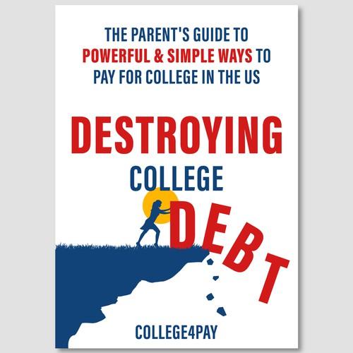 Destroying College Debt
