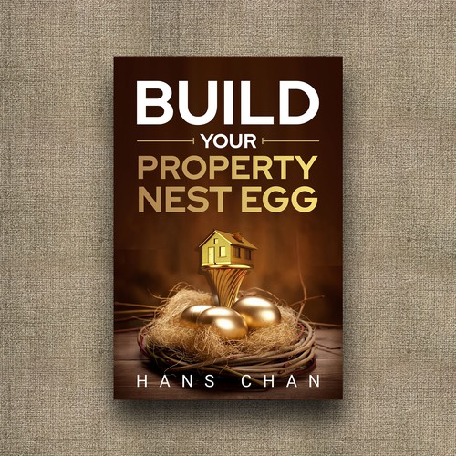 Build Your Property Nest Egg