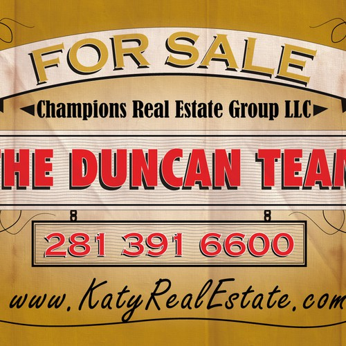 Create the next signage for The Duncan Team