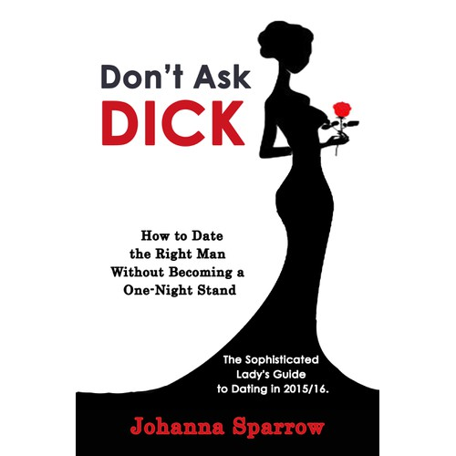 Create a winning Ebook cover to help Single Ladies date like a lady.