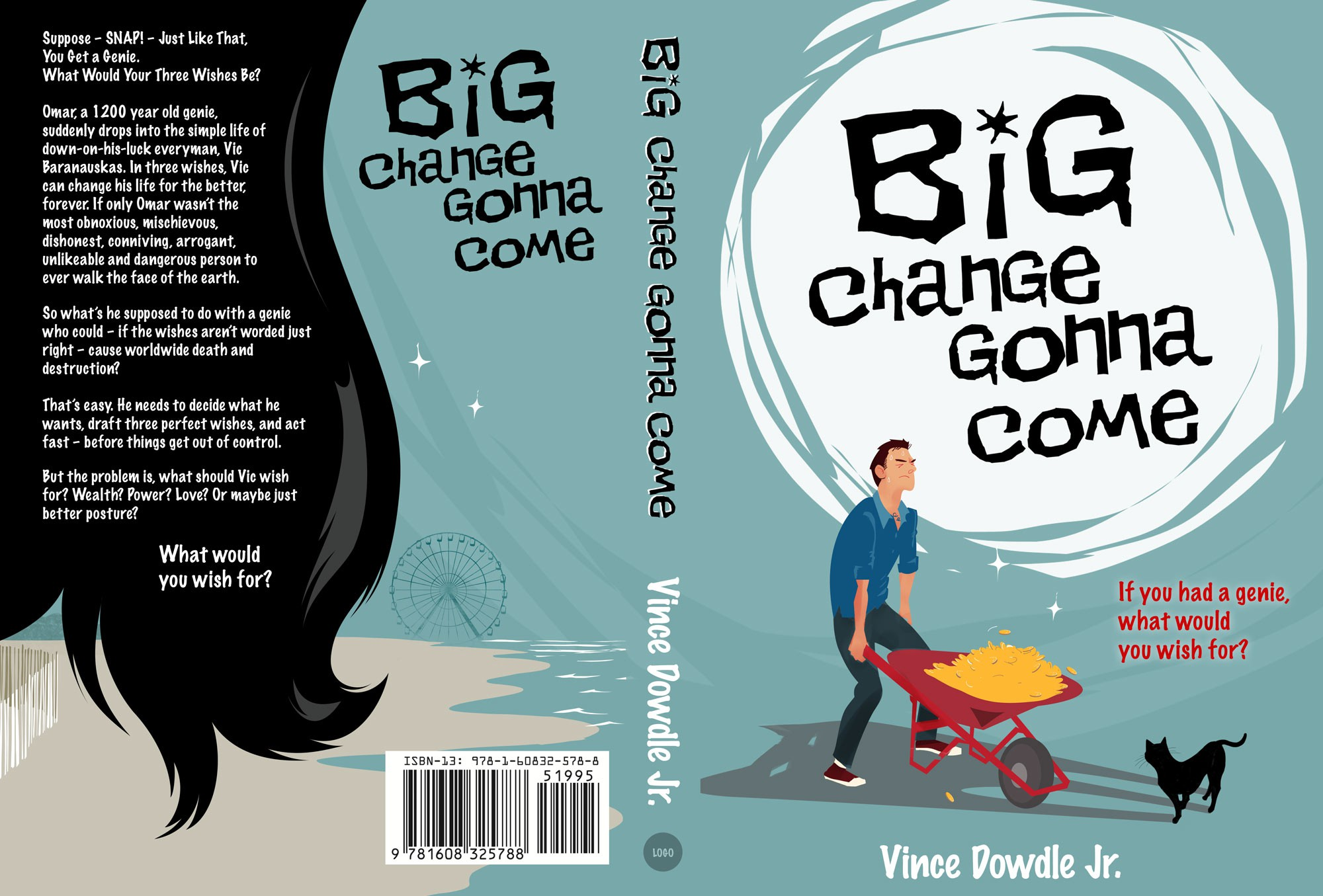 """Cover for first self-published novel, a comic fantasy titled """"Big Change Gonna Come""""."""