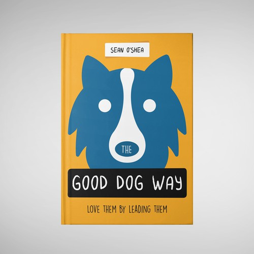 The Good Dog Way