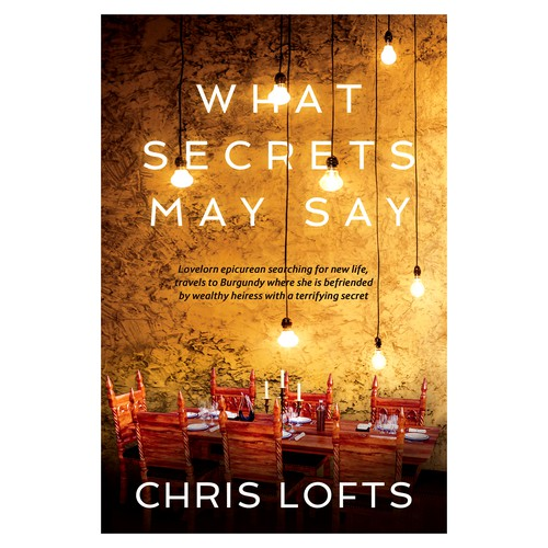 """Book cover for """"What Secrets May Say"""""""