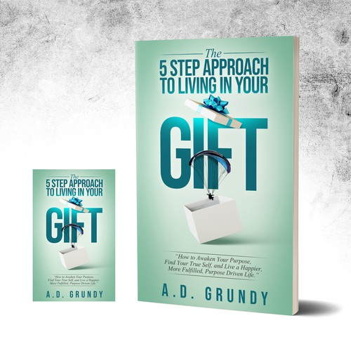 The 5 Step Approach To Living In Your Gift