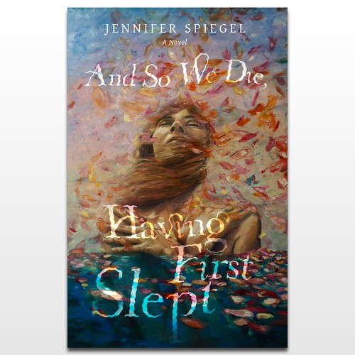 "Cover for ""And So We Die, Having First Slept"""