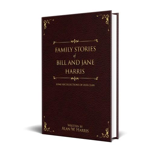 Family Stories of Bill and Jane Harris
