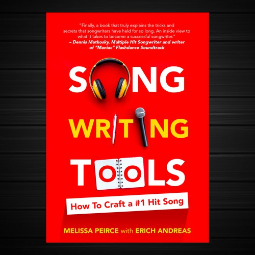 Songwriting Tools: How To Craft a #1 Hit Song