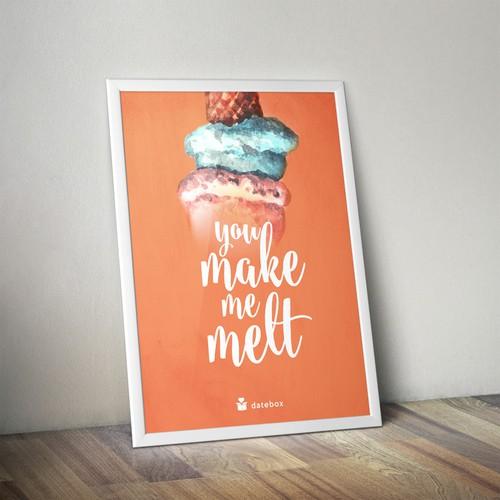 You make me melt