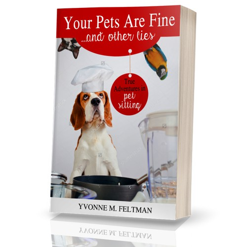 Your pets are fine ...and other lies