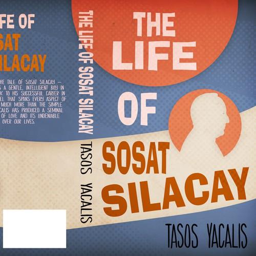 The Life of Sosat Silacay