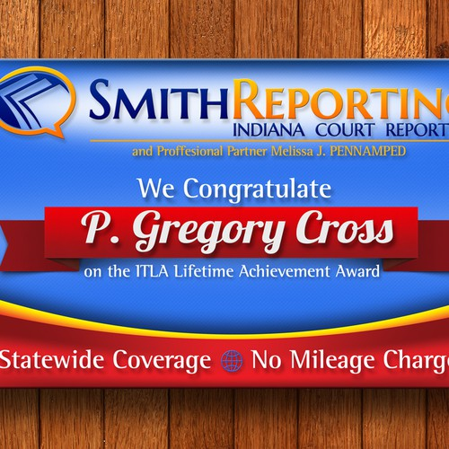 Large vinyl banner illustrating our business and congratulating award recipient