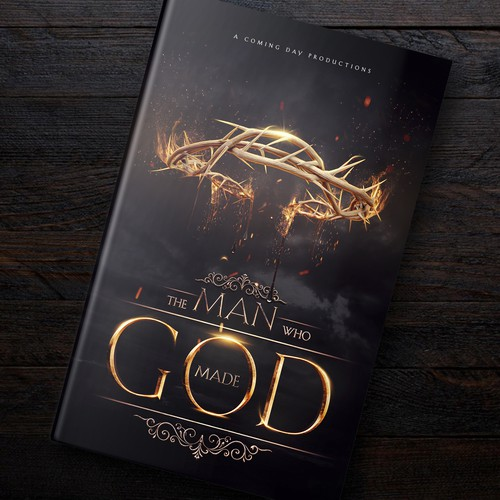 """The Man Who Made God"" Artwork (Christianity Book)"