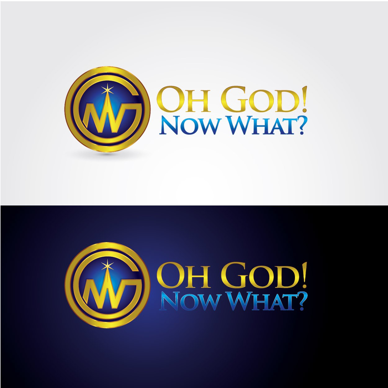Create the next logo for Oh God! Now What?