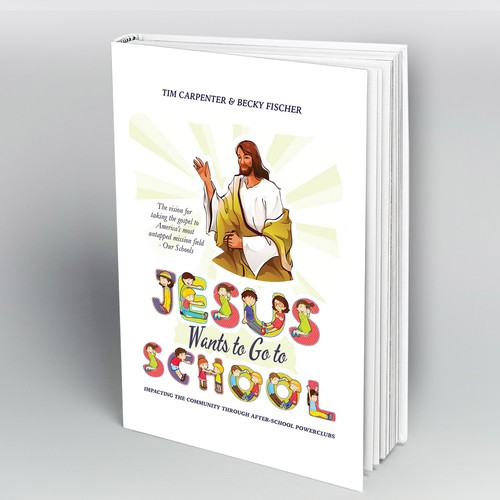 Jesus Wants to Go to School