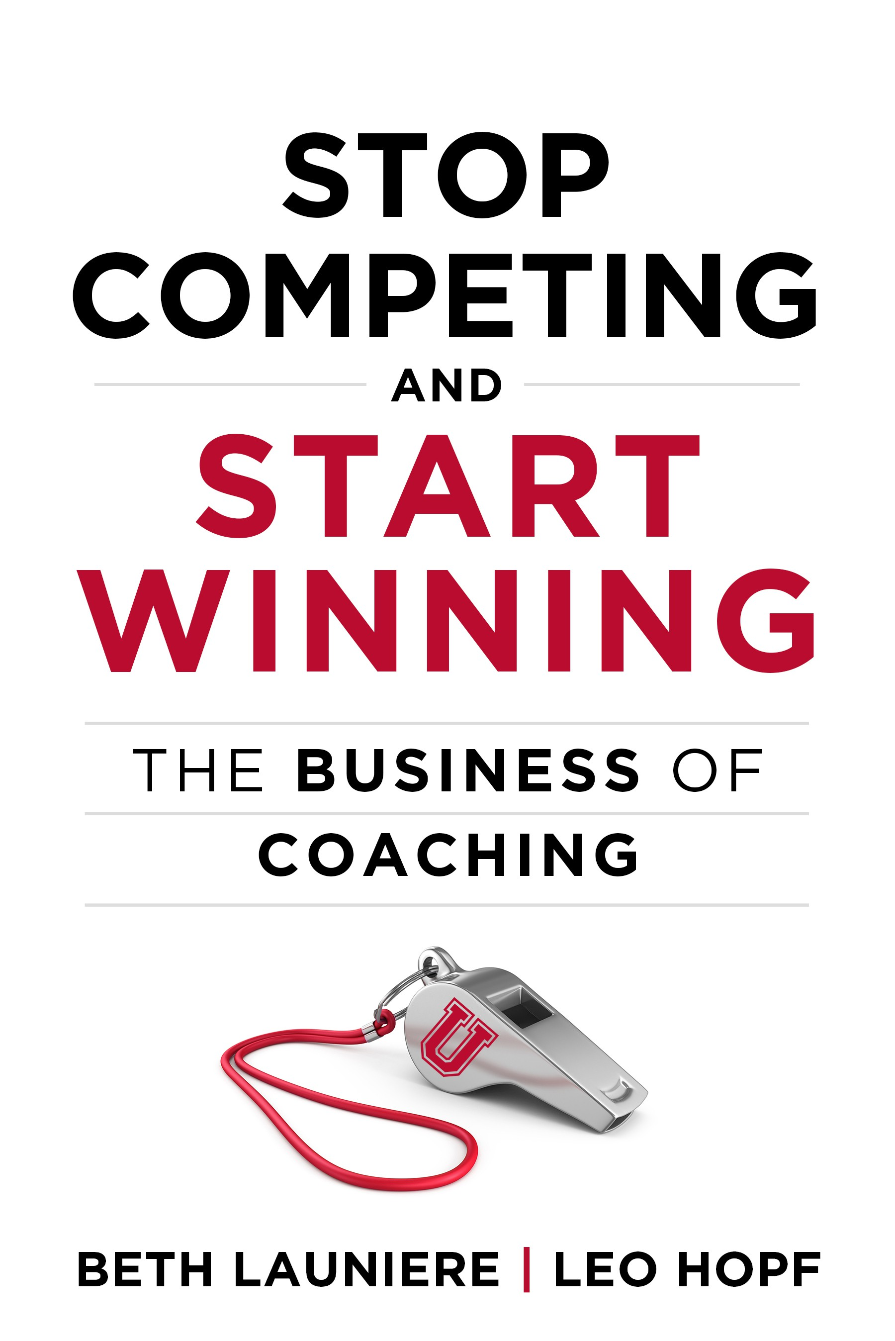Stop Competing and Start Winning