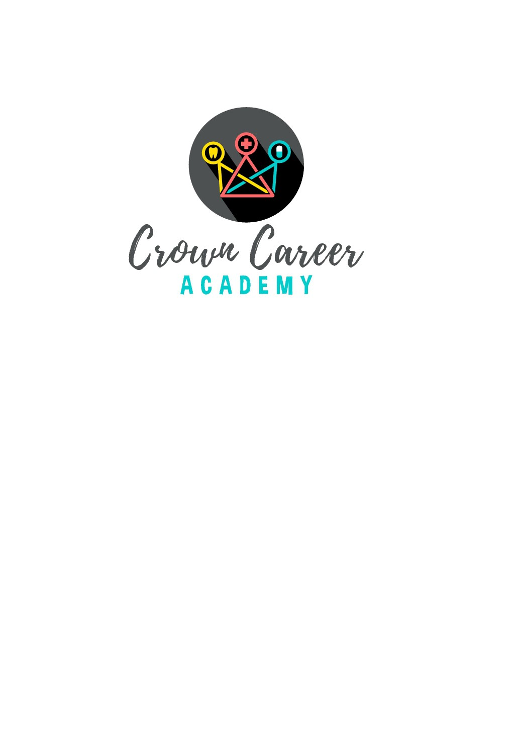 Design a hip funky logo for a Career Academy for dental assisting, pharmacology, and medical assisting.