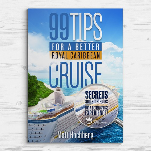 Book Cover: 99 Tips for a better Royal Caribbean cruise