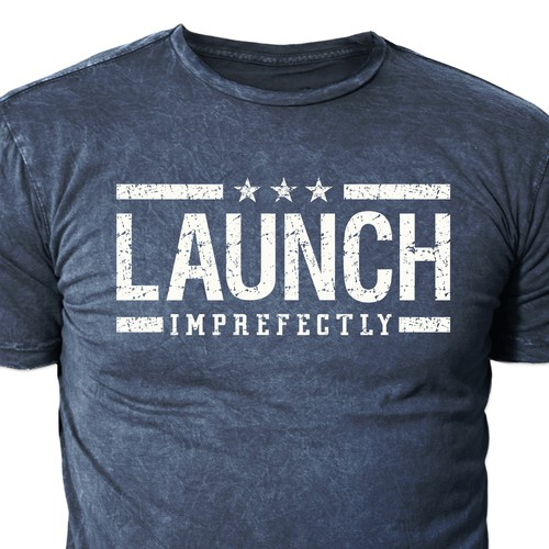 T shirt Design for LAUNCH Imprefectly
