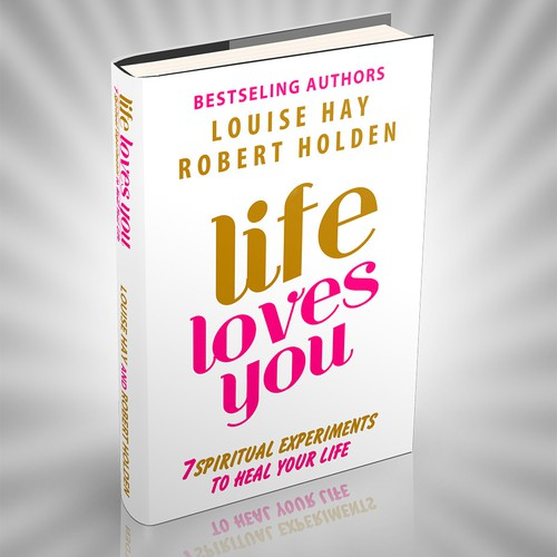 LIFE LOVES YOU book cover for Hay House