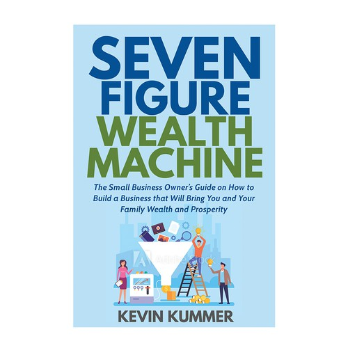 Seven figure wealth machine